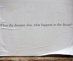 Dream, quotes, and dreamer image