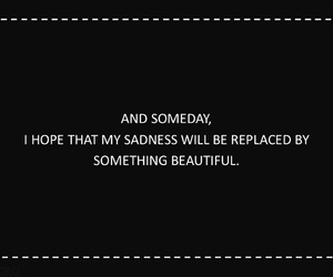 quotes, hope, and sadness image