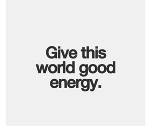 quote, energy, and world image