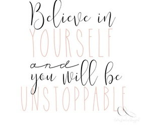 believe and unstoppable image