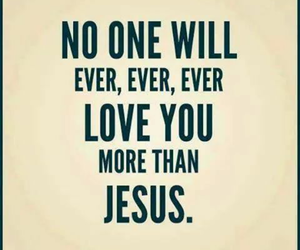jesus, love, and quote image