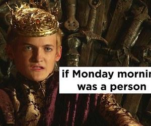 joffrey, monday, and got image