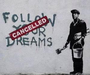 Dream, BANKSY, and cancelled image
