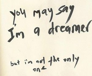 dreamer, quote, and imagine image
