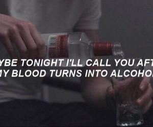 alcohol, quotes, and blood image