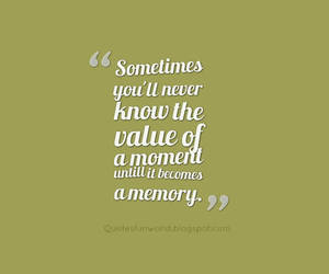 quotes, memories quote, and quotes about memory image