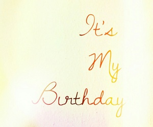 birthday, happy birthday to me, and wishes image