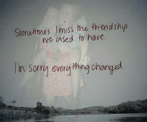 friendship, quote, and sorry image