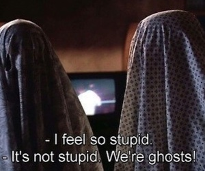 ghost, funny, and stupid image