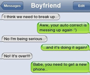funny, text, and break up image