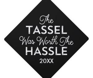 graduation, tassel, and hassle image