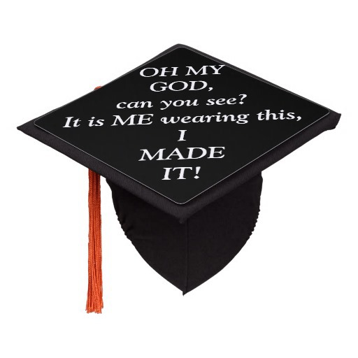 omg i made it funny quote graduation tassel topper