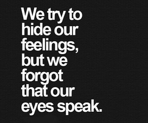 quotes, eyes, and feelings image