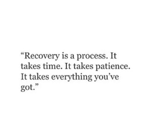 patience, quote, and recovery image