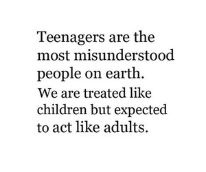 teenager, quote, and adults image