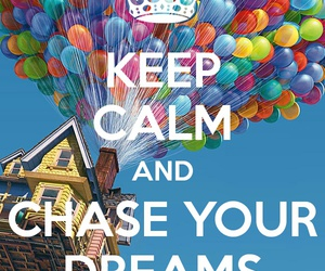 keepcalm and chaseyourdreams image