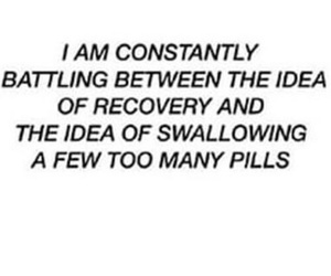 depressed, pills, and recovery image