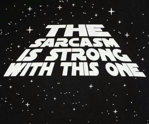 sarcasm, star wars, and funny image