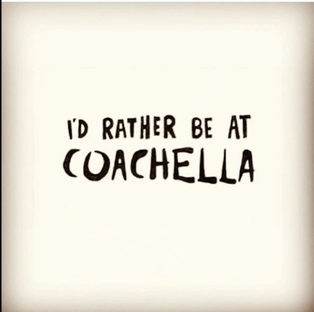 coachella, festival, and quote image