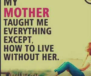 mother, quotes, and mom quotes image