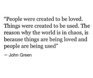 chaos, john green, and world image