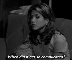 friends, complicated, and quotes image