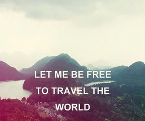 travel, free, and world image