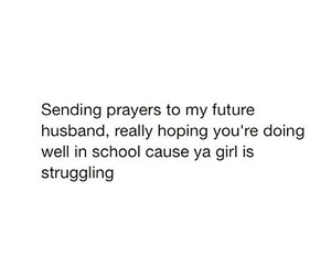 school, future, and husband image