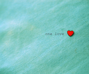 heart, one love, and love image