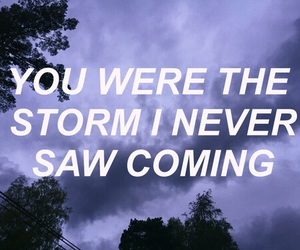 quotes, grunge, and storm image