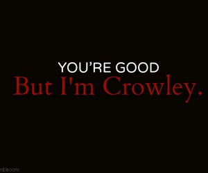 crowley, quote, and sam winchester image