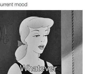 whatever, mood, and cinderella image