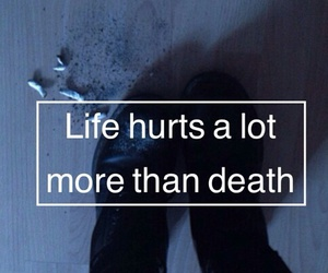 life, death, and hurt image