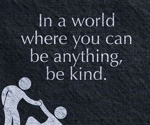 kind, quotes, and love image