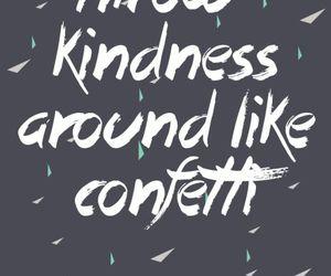 kindness, quote, and confetti image