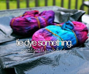 tie dye, bucket list, and fun image