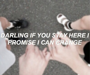 promise, stay, and tumblr image