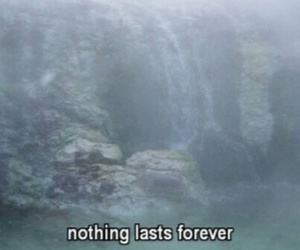 forever, quote, and nothing image