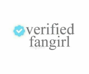 fangirl, verified, and twitter image