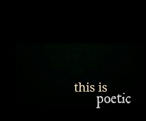black, grey, and poetry image