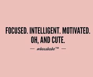 quotes, intelligent, and focused image