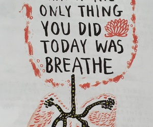 breathe, quotes, and life image