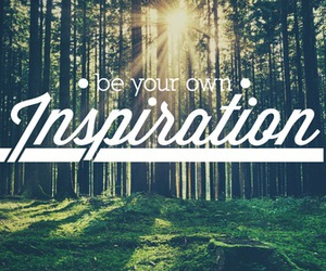 be, own, and inspiration image
