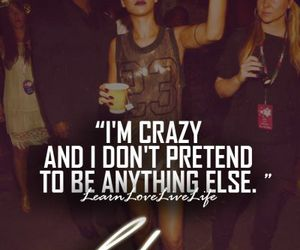 rihanna, quote, and crazy image