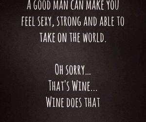 quote, wine, and man image