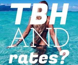 ocean, rate, and tbh image