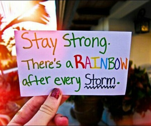 rainbow, stay strong, and storm image
