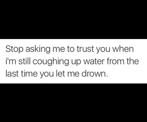 drowning, quotes, and trust image