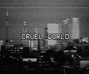 world, grunge, and cruel image