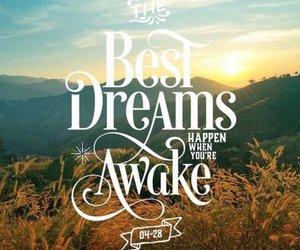 Dream, awake, and quote image